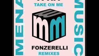 A-ha take on me  fonzerelli remixes (official)  CLIP mena music