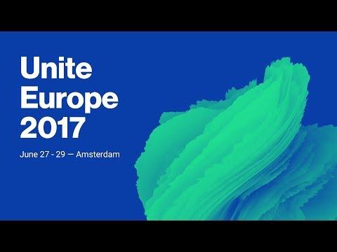 Unite Europe 2017 Keynote