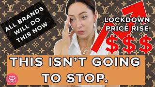 Louis Vuitton's Lockdown Price Increases & WHY OTHER LUXE BRANDS WILL FOLLOW!