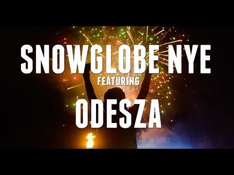 SnowGlobe NYE (2016) featuring ODESZA