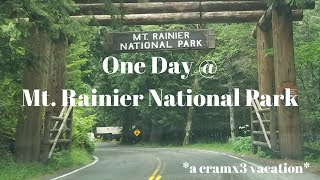 One Day at Mt. Rainier National Park