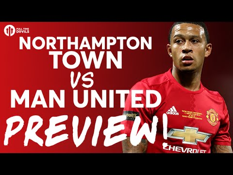 Northampton Town vs Manchester United | PREVIEW