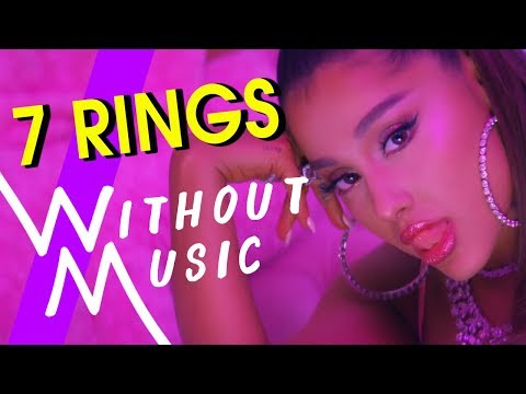 ARIANA GRANDE - 7 Rings (#WITHOUTMUSIC Parody)