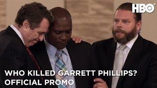 Who Killed Garrett Phillips? (2019) | Official Promo | HBO