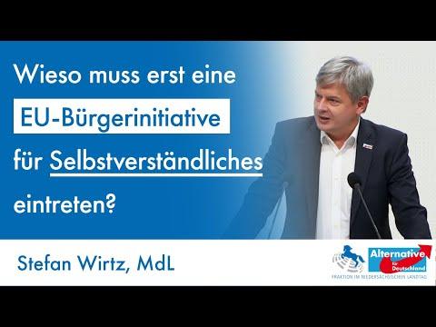 Der Bürger gibt der EU Nachhilfe in Bürgerrechten: Das ist bedenklich. Stefan Wirtz, MdL (AfD)