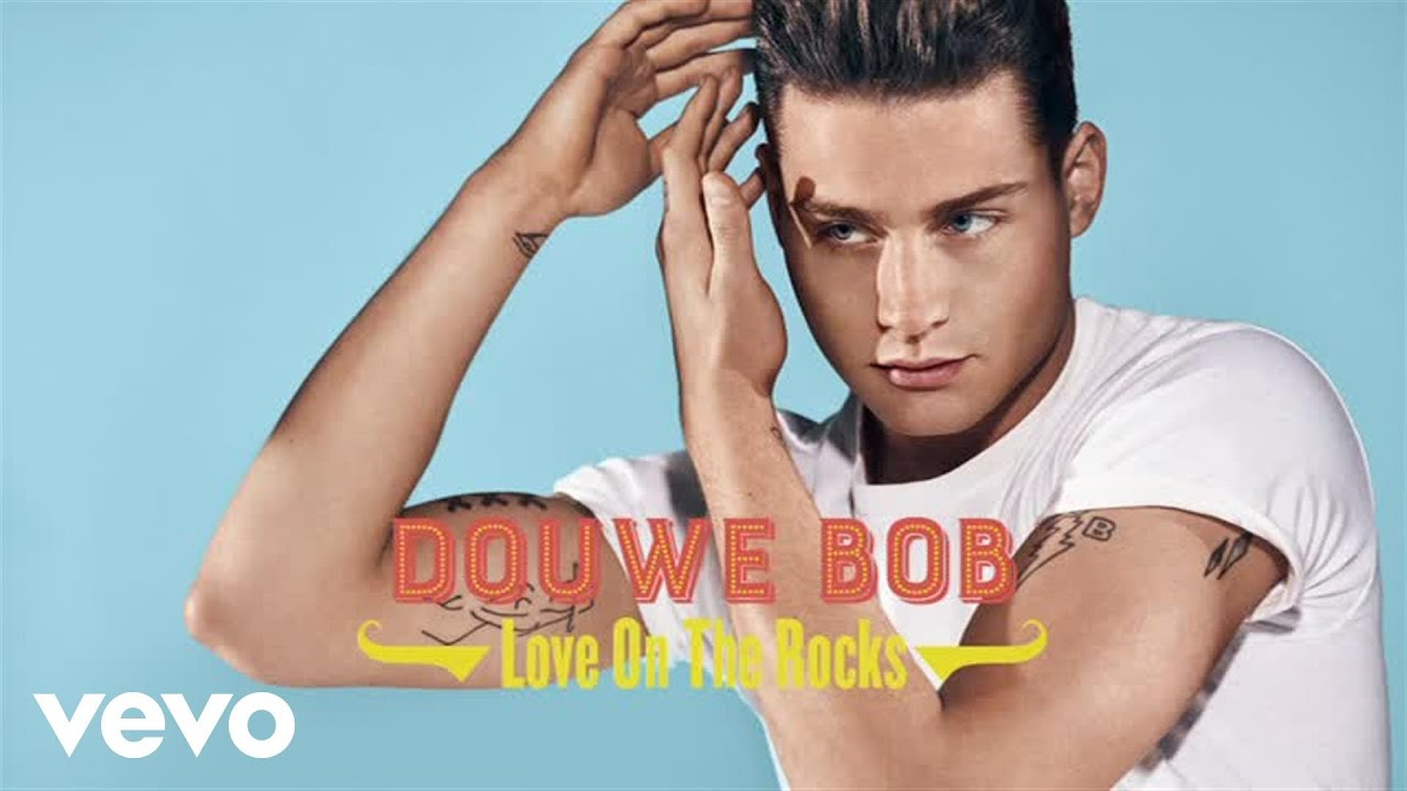 Douwe Bob Love The Rocks