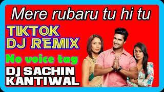 Mere rubaru tu hi tu dj remix no voice tag tik-tok viral song / jamai raja song / gudha bawni
