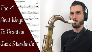 The 4 Best Ways To Practice Jazz Standards