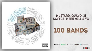 Mustard, Quavo, 21 Savage, YG & Meek Mill - 100 Bands (Perfect Ten)