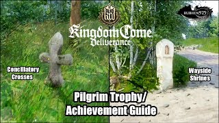 Kingdom Come: Deliverance - Pilgrim Trophy/Achievement Guide | Locations of Shrines & Crosses