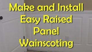 An Easy Raised Panel Wainscoting Installation
