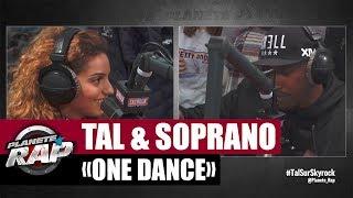 Tal & Soprano One Dance & Fresh Prince (Cover) #PlanèteRap