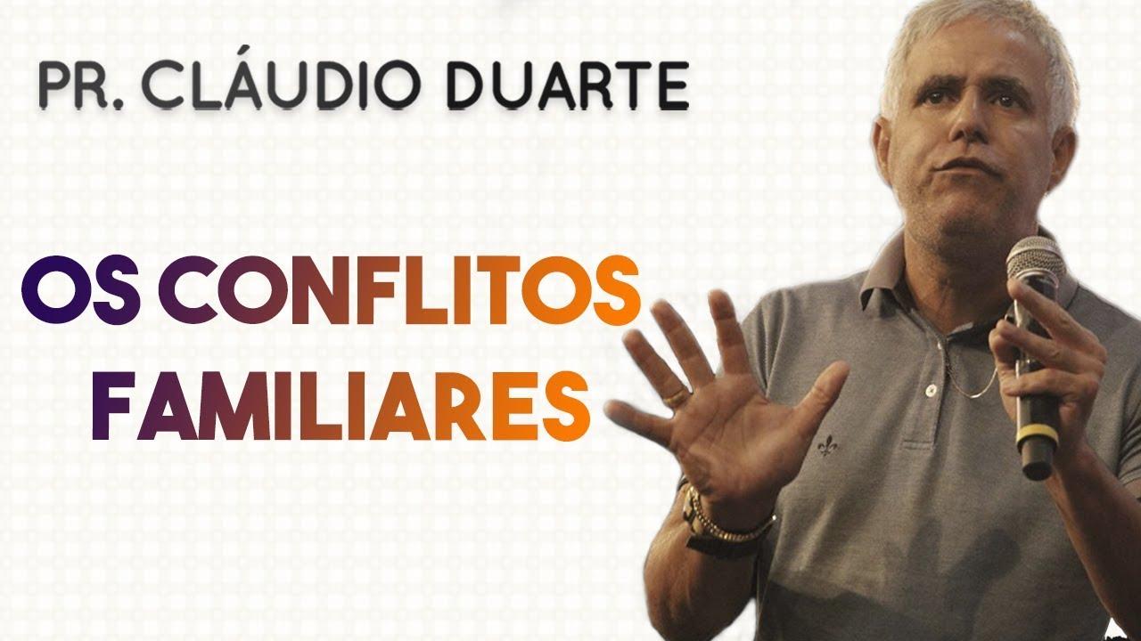 Pastor Cláudio Duarte - OS CONFLITOS FAMILIARES | Palavras de Fé