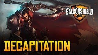 Falconshield - Decapitation (League of Legends music - Darius)