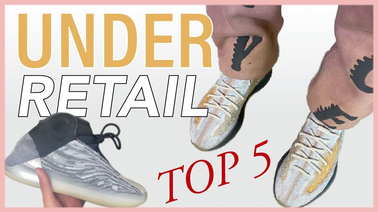 YEEZYS CURRENTLY SELLING UNDER RETAIL