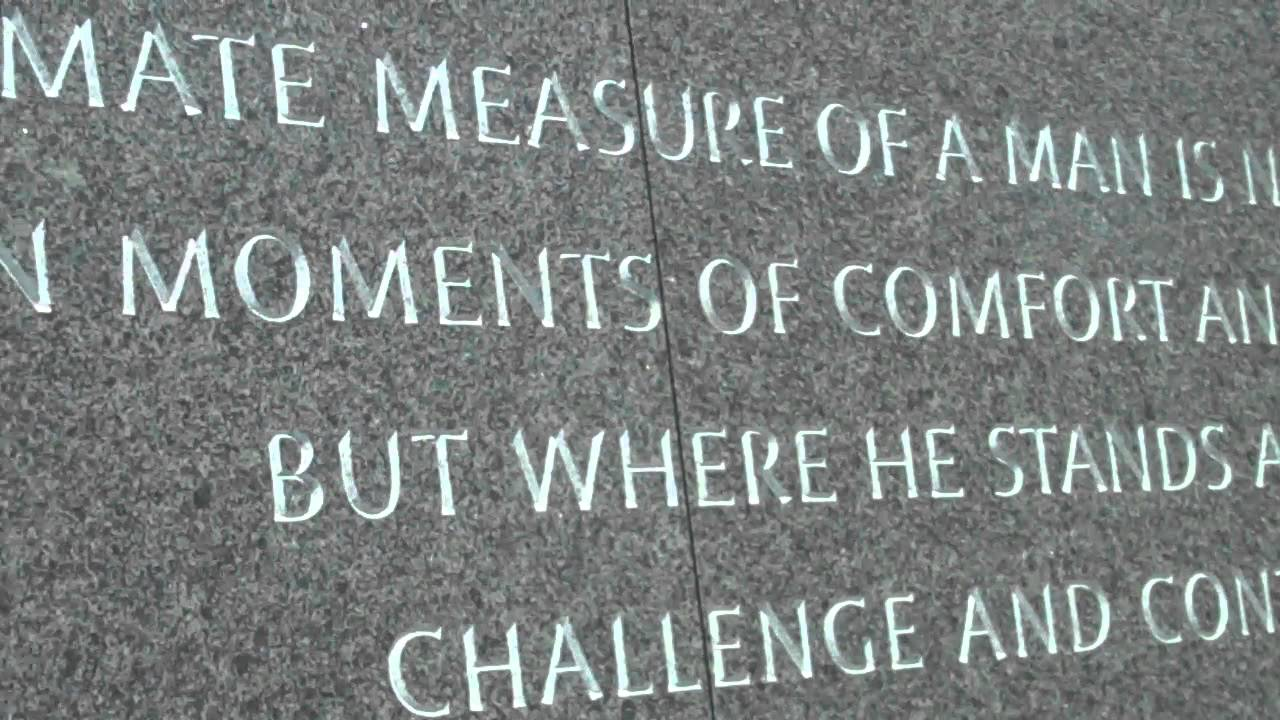 The Ultimate Measure Of A Man Quote Martin Luther King Jr Memorial