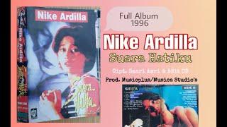 Nike Ardilla Suara Hatiku Full Album 1996