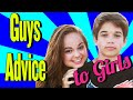 Guys Advice to Girls With My Brother! - Chelsea Crockett