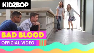 Video KIDZ BOP Kids - Bad Blood (Official Music Video) [KIDZ BOP 30] download MP3, 3GP, MP4, WEBM, AVI, FLV Desember 2017