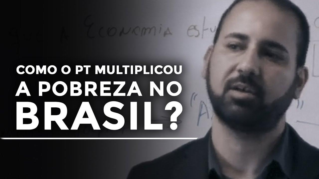 Como o PT multiplicou a pobreza no Brasil? | Felipe Rosa