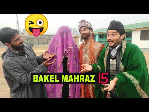 Bakel Mahraz Part 15    Kashmiri wedding Drama   KCK