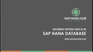 Securing SYSTEM ID in SAP HANA
