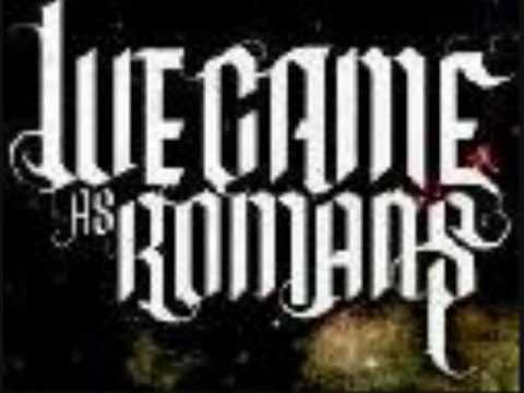 We Came as Romans; Searching, Seaking, Reaching, Always - With Lyrics!