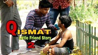 Qismat 2 | A Heart Touching Friendship Story | Dosti Ya Dushmani | एक बार ज़रूर देखें