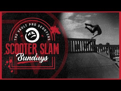 Scooter Slam Sundays  Episode 9 │ The Vault Pro Scooters