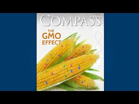 Compass Preview: GMOs and the Future of Agriculture
