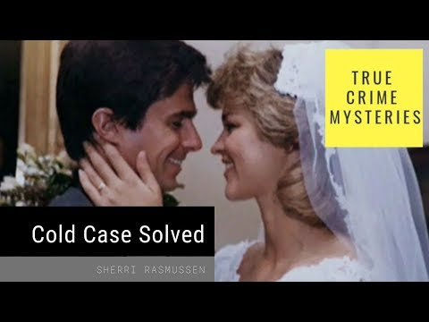Cold Case Solved After 26 Years - Sherri Rasmussen