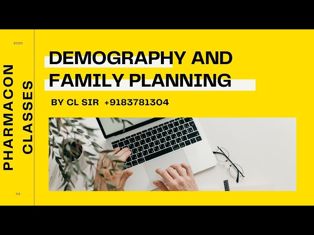 D-PHARMACY PART I-- HECP--- DEMOGRAPHY AND FAMILY PLANNING