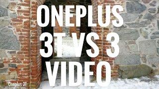 Oneplus 3T vs Oneplus 3 videotest