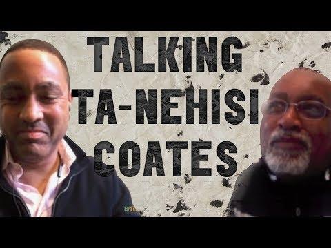Talking Ta-Nehisi Coates | Glenn Loury & John McWhorter [The Glenn Show]