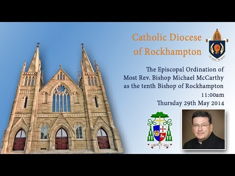 The Episcopal Ordination of Most Rev. Bishop Michael McCarthy