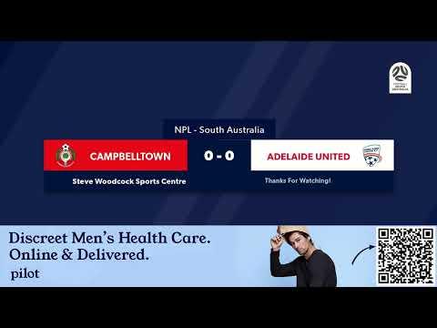 🏆 NPL SA Round 1️⃣1️⃣, 🏟 Campbelltown City Vs Adelaide United FC #NPLSA