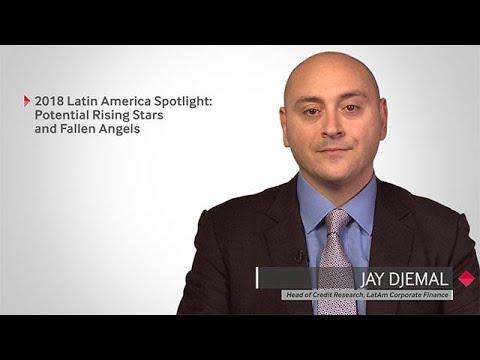 2018 Latin America Spotlight Series: Potential Rising Stars and Fallen Angels