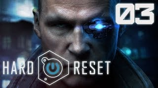 [Hard Reset] 03 - The year is 2436, and the elevator is awful