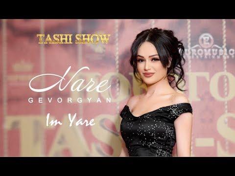Nare Gevorgyan - Im Yare (Tashi Show 2019)