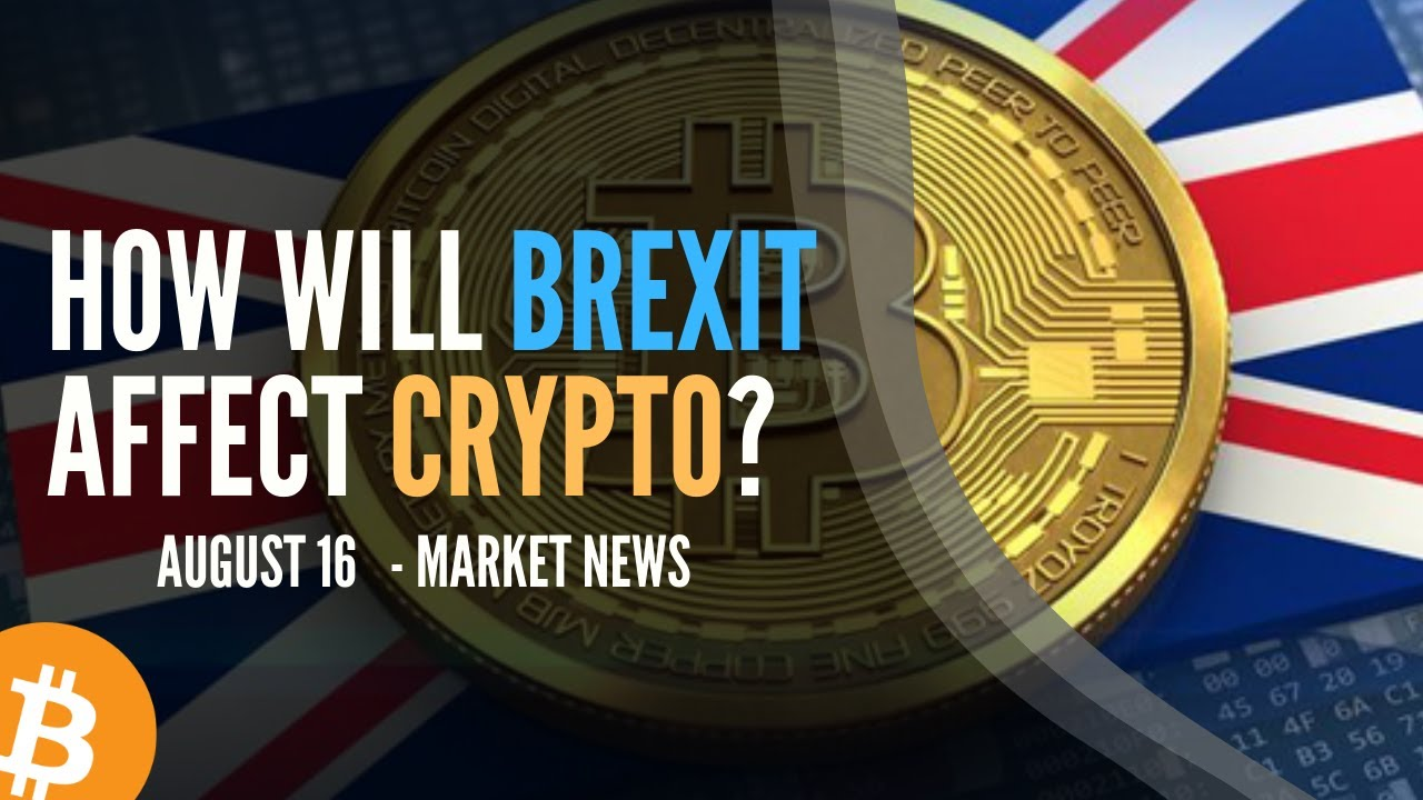 how will brexit affect cryptocurrency