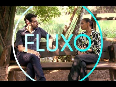 FLUXO com MARINA SILVA (Parte 1)