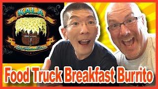 Kala Truck - Breakfast Burrito Review With Special Guest Aaron's Food Adventures