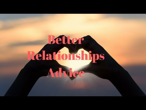 How To Get Better Relationships - Find Your Match