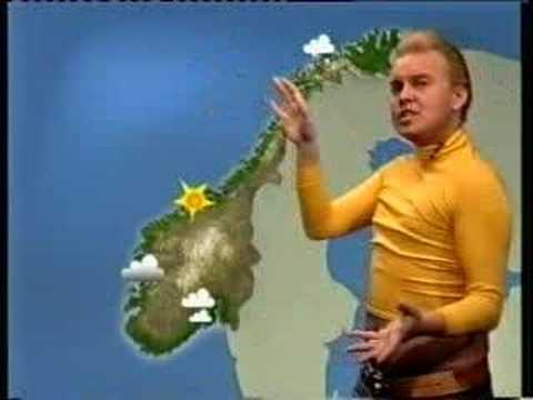 Norsk väderleksrapport!