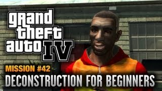 GTA 4 - Mission #42 - Deconstruction for Beginners (1080p)