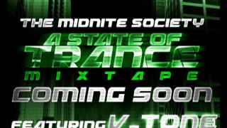 The Midnite Society & V-Tone (A State of Trance Preview)