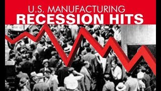 U.S. Manufacturing Recession Is Here, Record Deficits, Bank Failures Loom