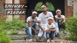 EMIWAY- #SADAK ft. Raftar || Dance Cover || Choreography by Austrian sibuu