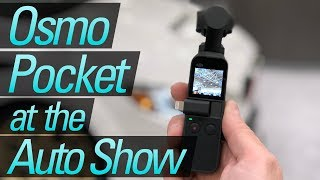 Osmo Pocket at the Auto Show