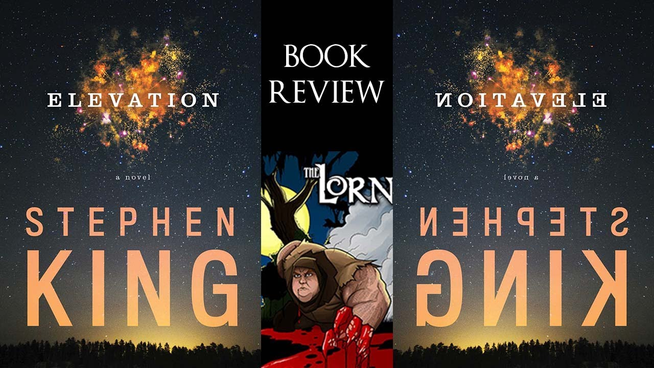 ELEVATION, by Stephen King - (Spoiler-free) Book Review